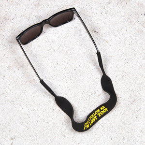 Don't Follow Me Sunglasses Strap