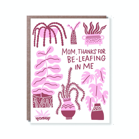 Greeting Card - Beleaf In Me