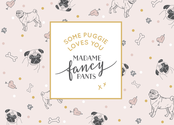 Madame Fancy Pants Physical Gift Voucher