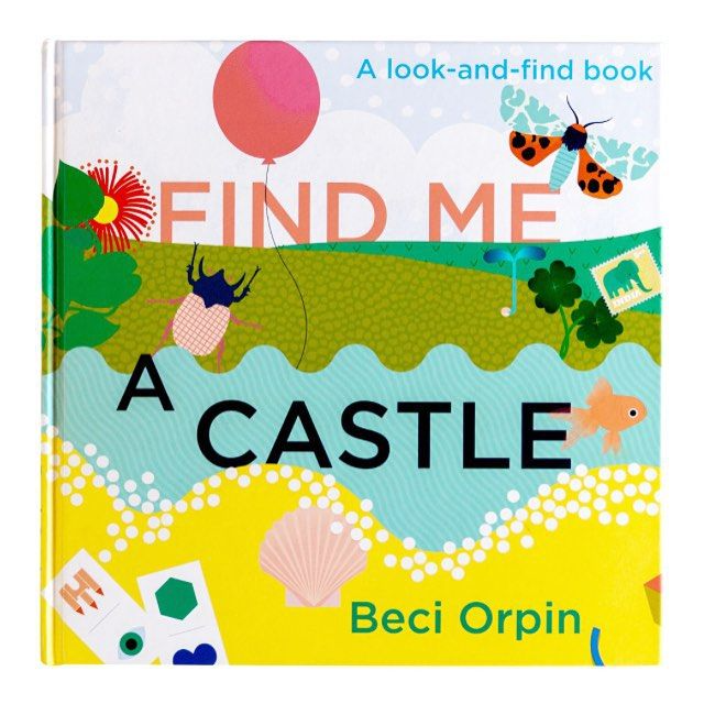 Find Me a Castle: A Look and Find Book