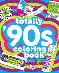 Totally 90's Colouring Book