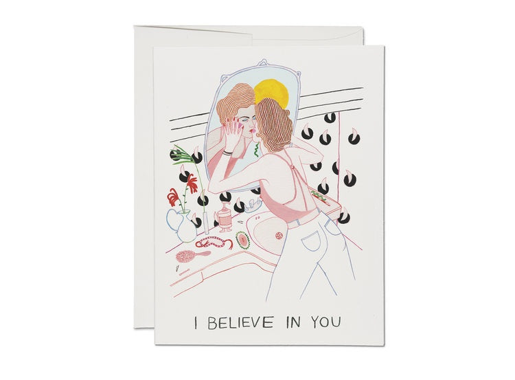 I Believe In You Reflection Card