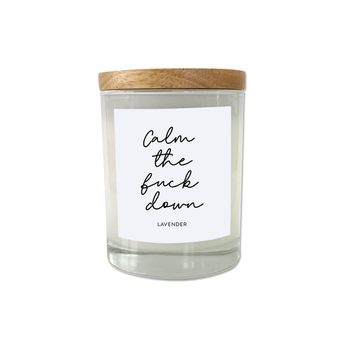 Calm the Fuck Down Candle - Lavender