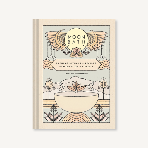 Moon Bath: Bathing Rituals and Recipes