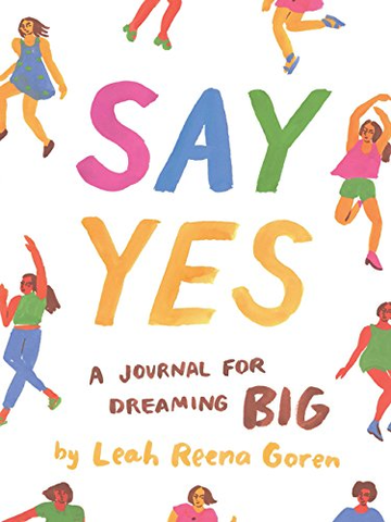 Say Yes: A Journal for Dreaming