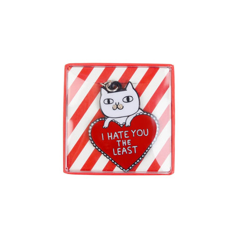 Hate You The Least Cat Keyring