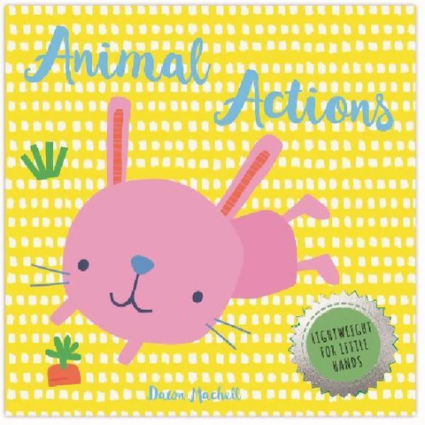 Animal Actions - Brilliant Beginning Board Book