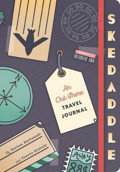 Skedaddle! An Travel Journal