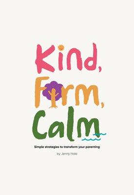 Kind, Firm, Calm