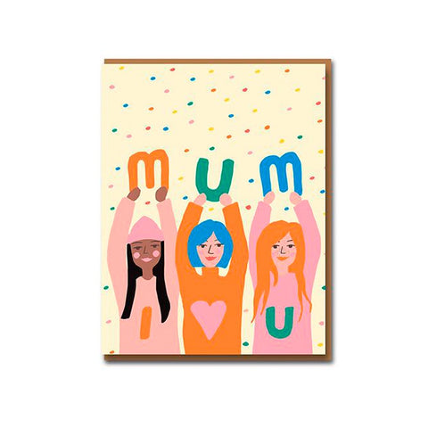 Mum I Love You Mother's Day Card