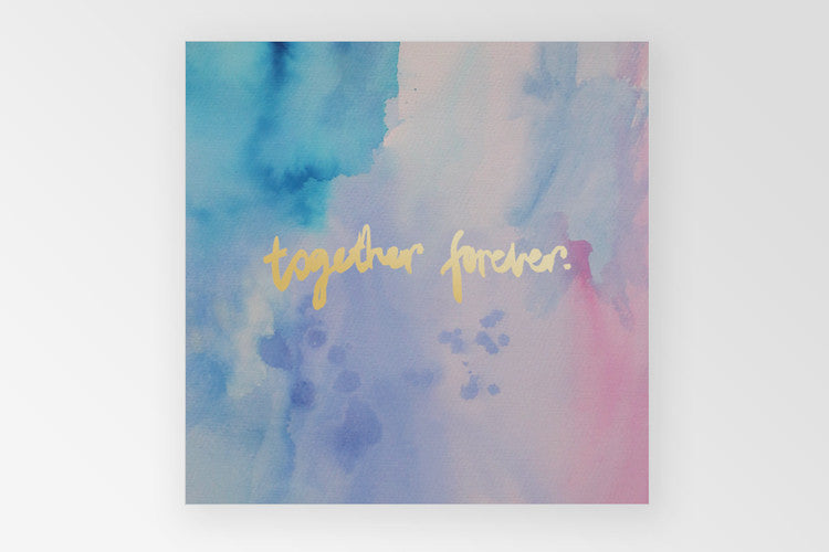 Together Forever Print - 22""