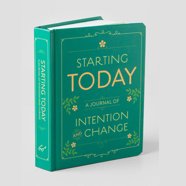 Starting Today: A Journal of Intention & Change