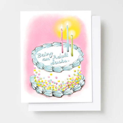 Being an Adult Sucks Birthday Card