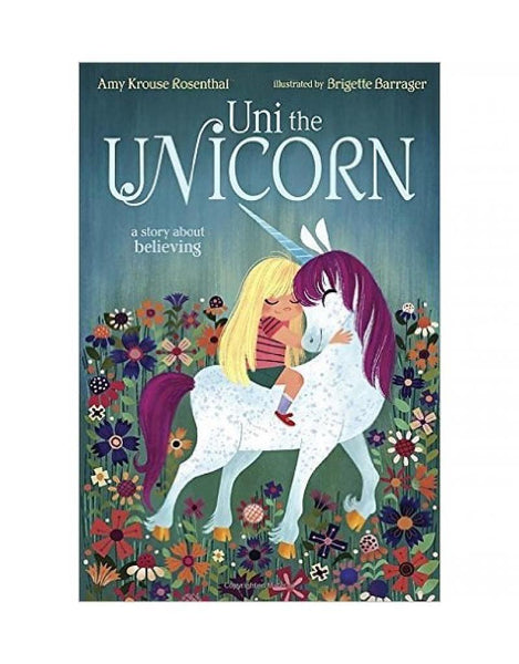 Uni The Unicorn - A Story About Believing