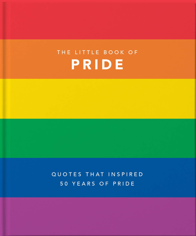 Little Book of Pride - Quotes to Live By