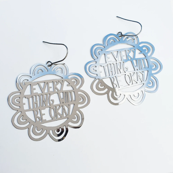 Everything Will be OK Earrings - Silver