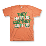 They Hate Us [Orange]