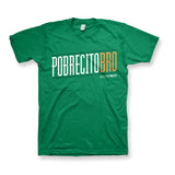 Pobrecito Bro [Kelly Green]