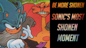 Fleetway Sonic is the MOST motivating Sonic! | BE MORE SHONEN