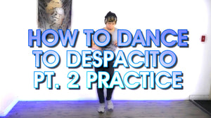 Despacito Dance Lesson FOR BEGINNERS Pt. 2 | Reggaeton Practice