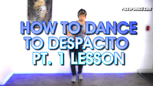 How To Dance To Despacito FOR BEGINNERS Pt. 1 | Reggaeton Basic