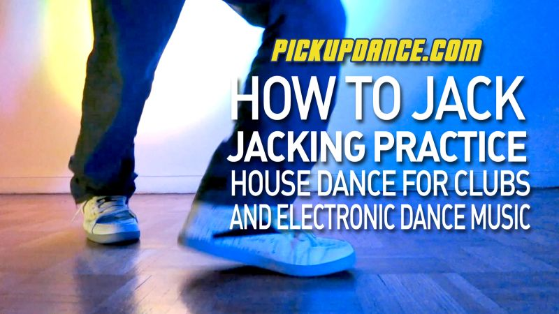 Jacking Dance Move Practice: How To Dance To EDM!
