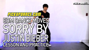 How To Dance To Sorry By Justin Bieber (EDM Dance Lesson)