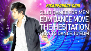 EDM Beginner Dance Moves: The Hesitation