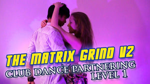 The Matrix Grind V2.0 - How To Grind (With EDM Demo)