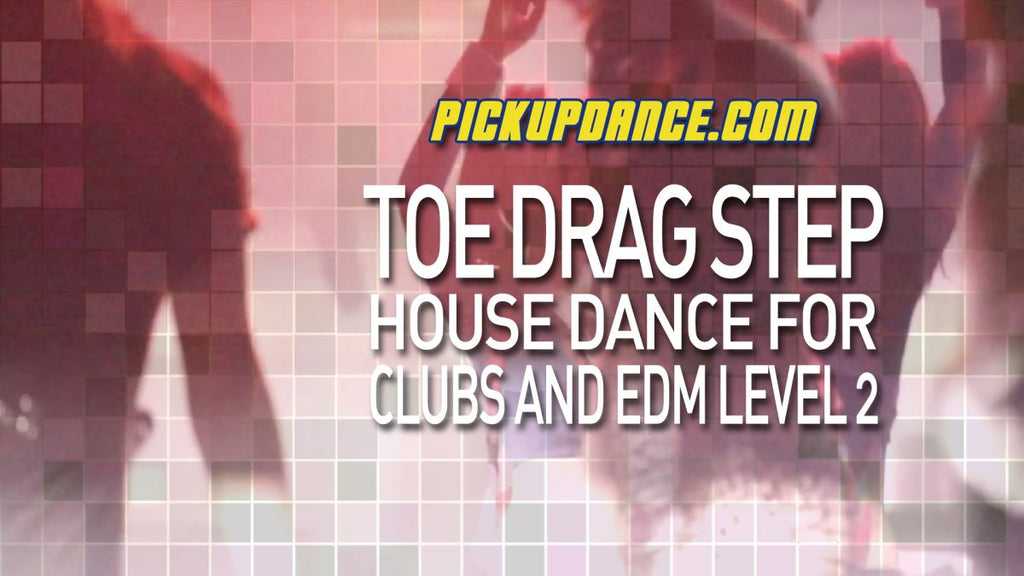 The Toe Drag Lesson And Practice (EDM Dance Move)