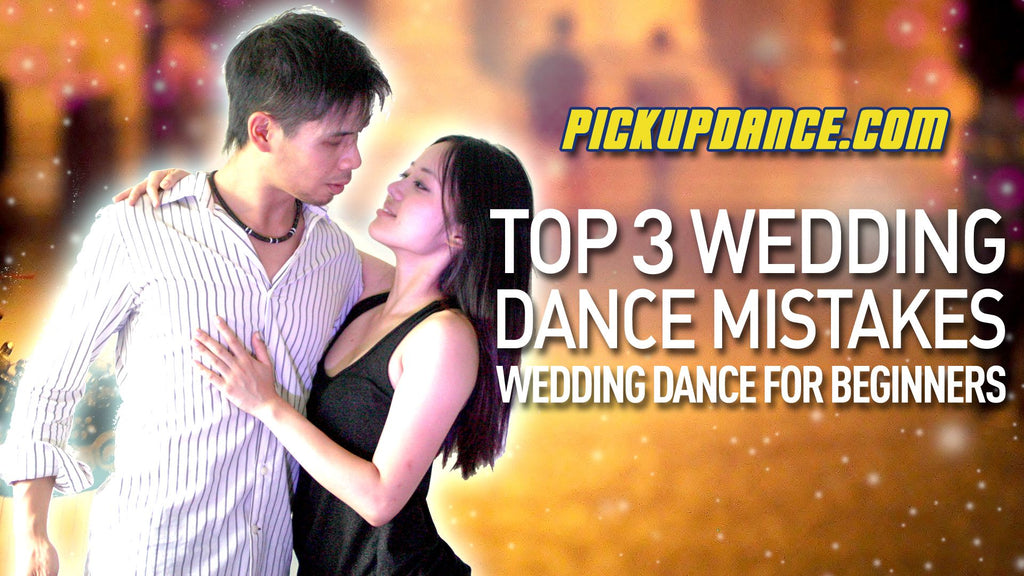 The Top 3 Wedding Dance Mistakes Beginners Make