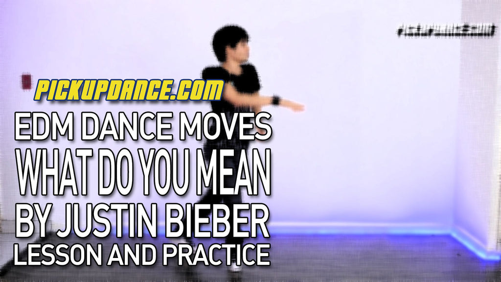 How To Dance To What Do You Mean By Justin Bieber (EDM Dance Lesson)