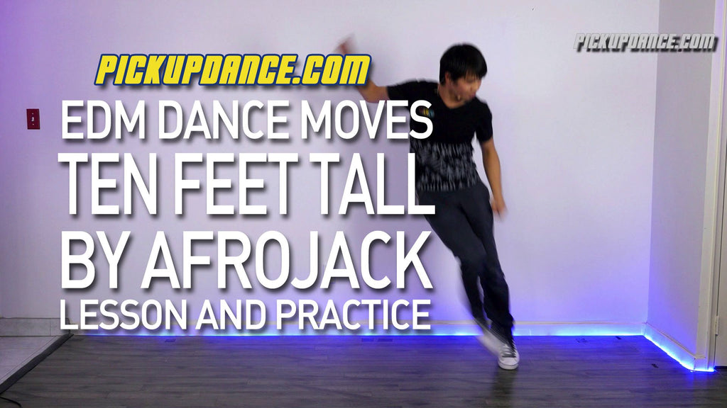 Ten Feet Tall (Afrojack) EDM Dance Lesson And Practice
