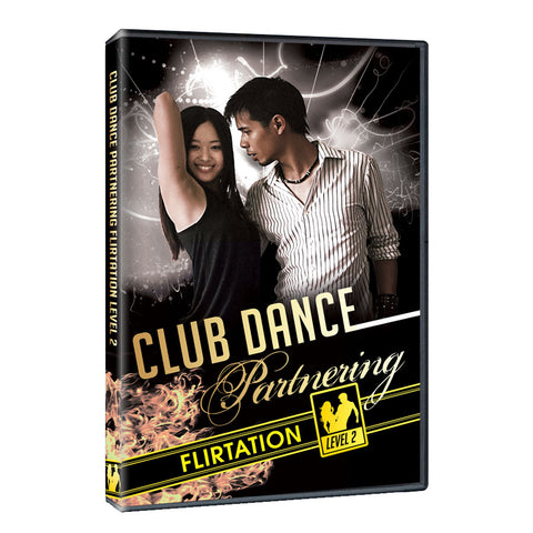 Club Dance Partnering | How To Dance With A Girl Level 2