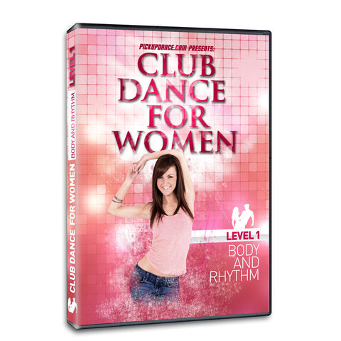 Club Dance For Women Level 1 Program
