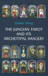 The Jungian Tarot and its Archetypal Imagery Book