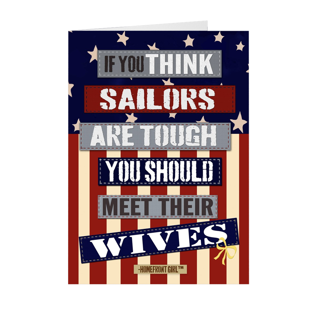 "The Homefront Girl® Card Collection "" If you think sailors are tough meet their wives"" Boxed Cards - [shop_home]"
