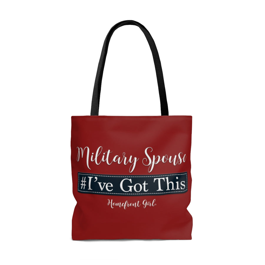 Homefront Girl® Military Spouse #I'veGotThis - Tote Bag
