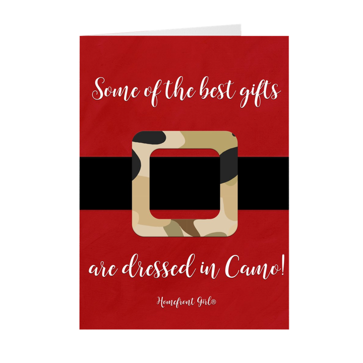"""Some of the best gifts are dressed in Camo"" -Holiday cards"