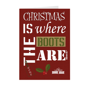 """Christmas is where the boots are"" Holiday Cards"