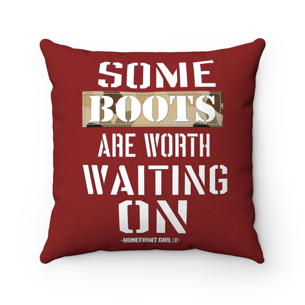 """Some Boots are worth Waiting on"" - Spun Polyester Square Pillow - [shop_home]"