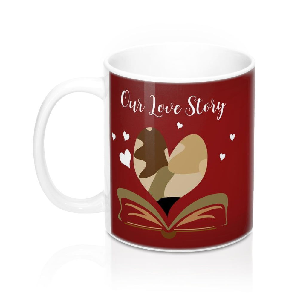 "#MilitaryLove ""Our Love Story is my Favorite"" - #Valentine Mug 11oz - Homefront Girl"