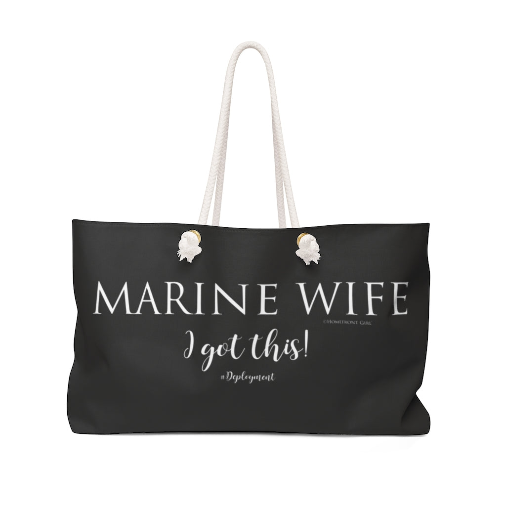 """Marine Wife""  I Got this! - Weekender Bag - [shop_home]"