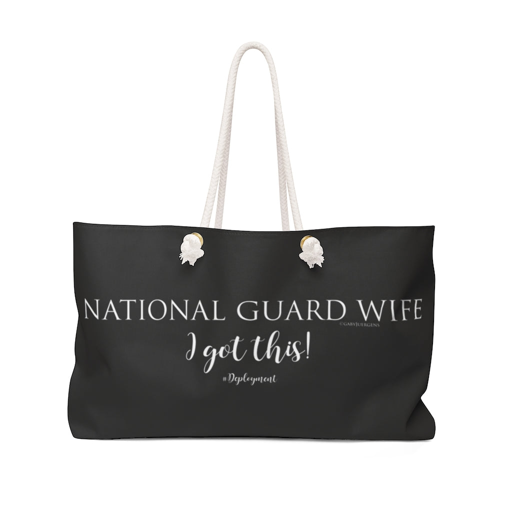 """National  Guard Wife""  I Got this! - Weekender Bag - [shop_home]"