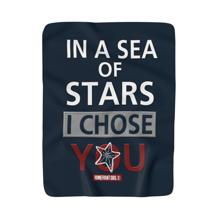 "HOMEFRONT GIRL® ""In a Sea of Stars I Chose You"" - Sherpa Fleece Blanket"