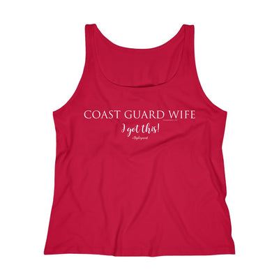"Coast Guard ""I've got this"" #Deployment - Relaxed Jersey Tank Top"