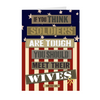 "The Homefront Girl® Card Collection "" If you think soldiers are tough meet their wives"""