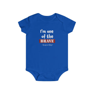 "Homefront Baby® Onesie ""I'm one of the Brave"" - Infant Rip Snap Tee"