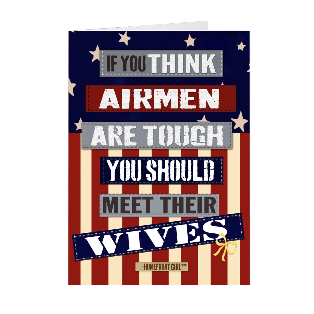 "The Homefront Girl® Card Collection "" If you think Airmen are tough meet their wives"" Boxed Cards - [shop_home]"