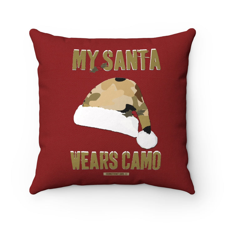 """My Santa Wears Camo"" - Spun Polyester Square Pillow"